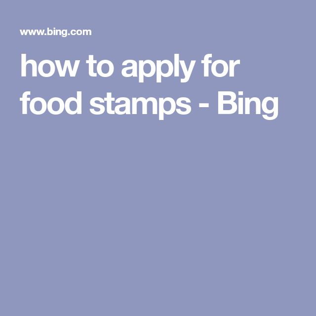 how to apply for food stamps - Bing