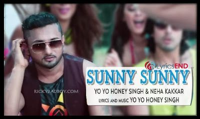 SUNNY SUNNY LYRICS - HONEY SINGH | Yaariyan Movie Song