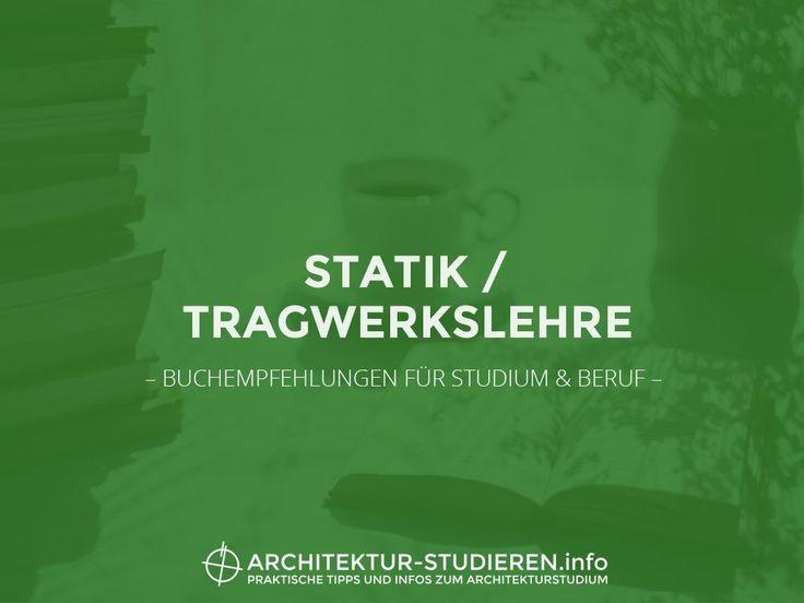 Meine hilfreichsten Bücher zu Statik, Tragwerkslehre, Tragwerksplanung stelle ich dir in diesem Blogbeitrag vor. #Architekturstudium #Architektur #Statik
