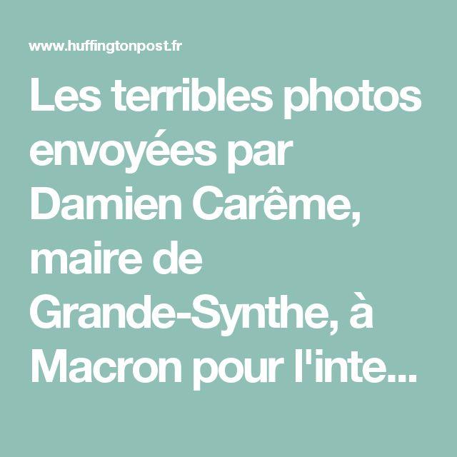 Les terribles photos envoyées par Damien Carême, maire de Grande-Synthe, à Macron pour l'interpeller
