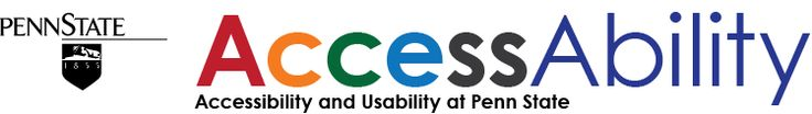 AccessAbility: Accessibility and Usability at Penn State