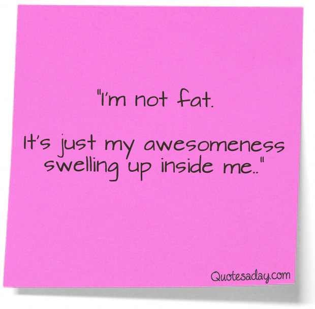 Funny quotes image by Iemorain on PhotobucketFunniest Quotes, I M, Funny Pictures, Fat, Funny Stuff, Diet Quotes Funny, Funny Quotes, Funny Awesome Quotes, True Stories