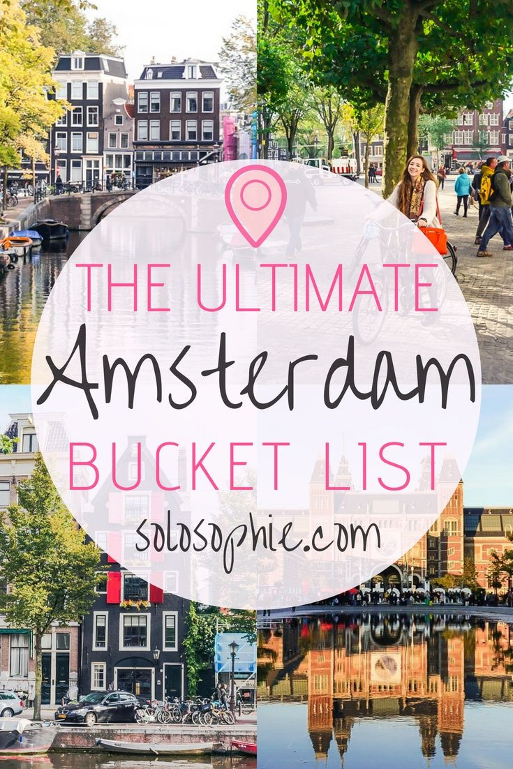 Ultimate Amsterdam Bucketlist: Top Things to do in the Dutch Capital