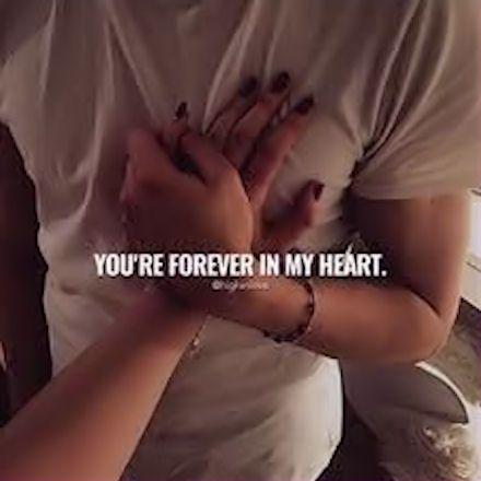 You're Forever In My Heart love lovesayings love