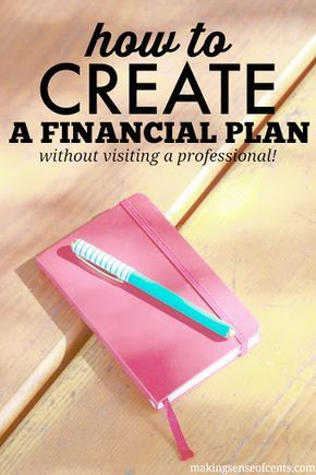 """A financial plan is important, but very few of us have one. It's because we think that we need to meet with a financial planner to get one and who has the time or the money to pay someone for a """"plan?"""""""