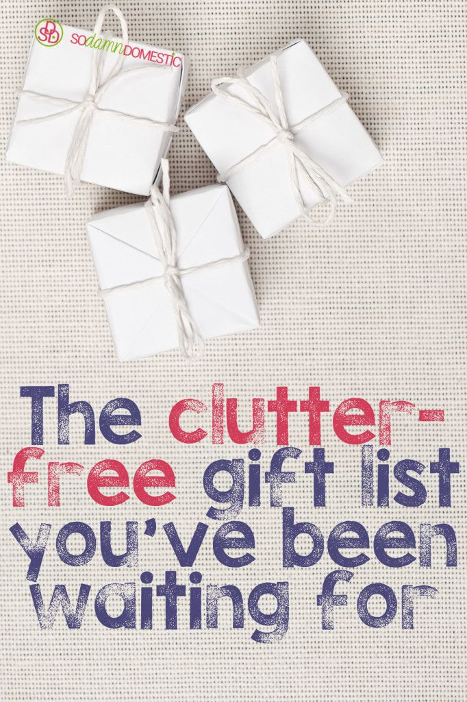 Free Gift Ideas For Christmas Part - 38: Clutter-Free Gifts - The Ultimate List