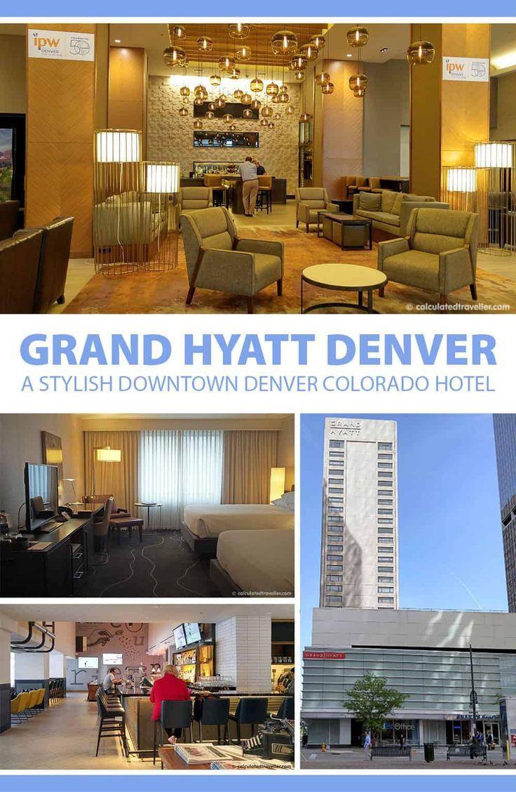 Grand Hyatt Hotel Denver Colorado For Work And Play Best Hotels