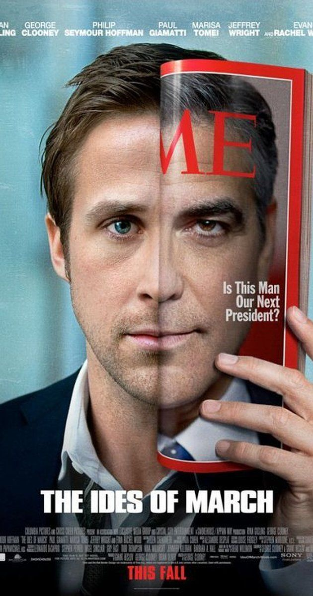 Directed by George Clooney.  With Paul Giamatti, George Clooney, Philip Seymour Hoffman, Ryan Gosling. An idealistic staffer for a new presidential candidate gets a crash course on dirty politics during his stint on the campaign trail.