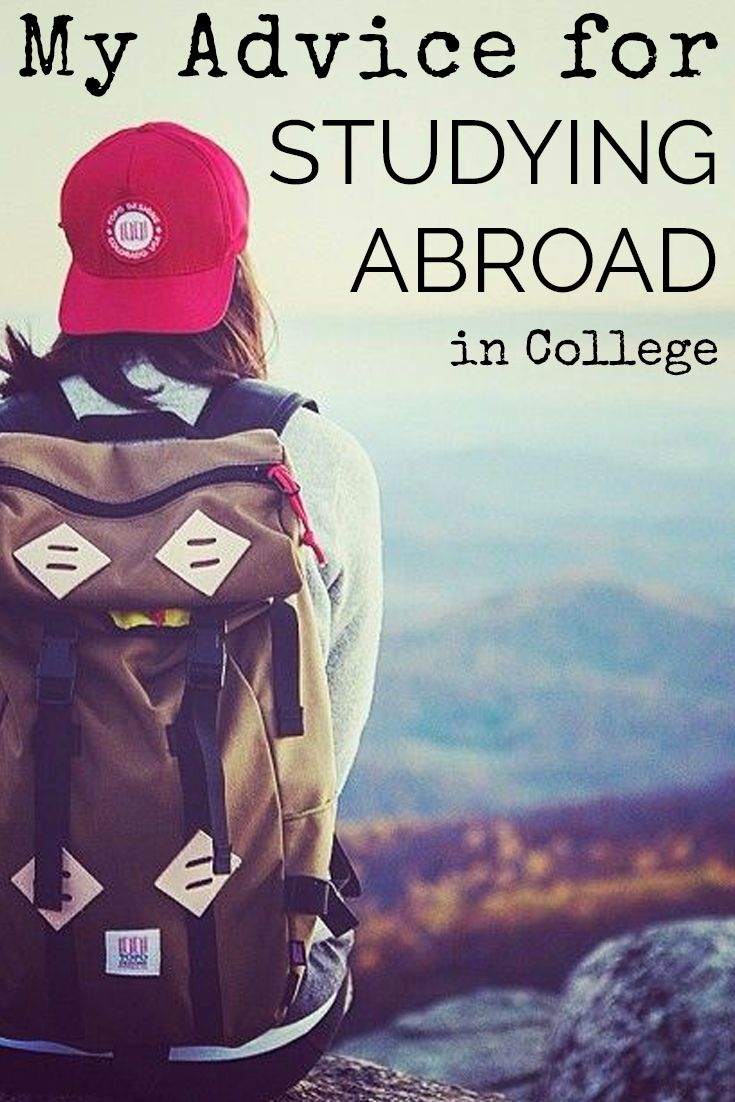 My Advice for Studying Abroad in College