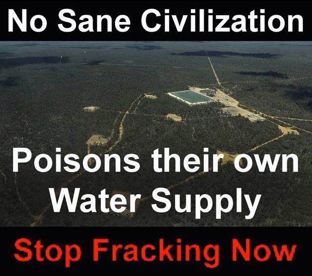 Each fracking operation requires several MILLION gallons of fresh water, which becomes liquid poison after it's used!