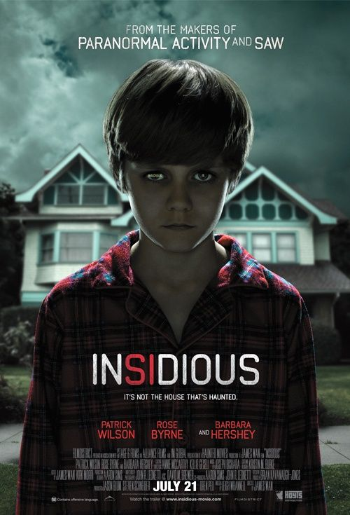 Insidious - one super scary movie.  I prefer horror movies like this one that doesn't resort to all kinds of gore.  It just relies on good storytelling.