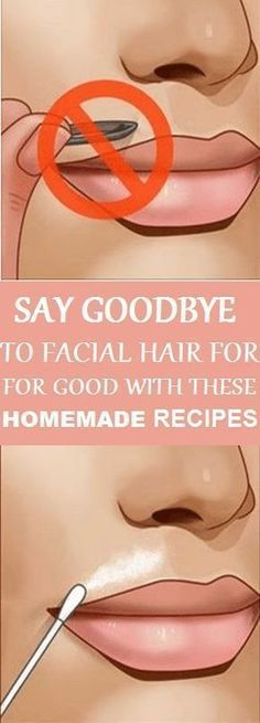 Say Goodbye to Facial Hair for Good With THESE Simple Homemade Recipes
