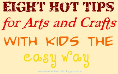 Hands Are Full, Heart Is Full. : Arts and Crafts, The Easy Way