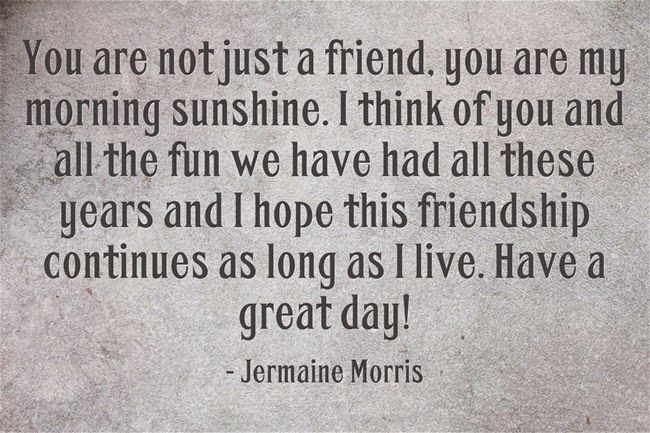Friends, the best relation a person can have and this section is all dedicated to them. Here you can read numbers of Good Morning Quotes For Friends.