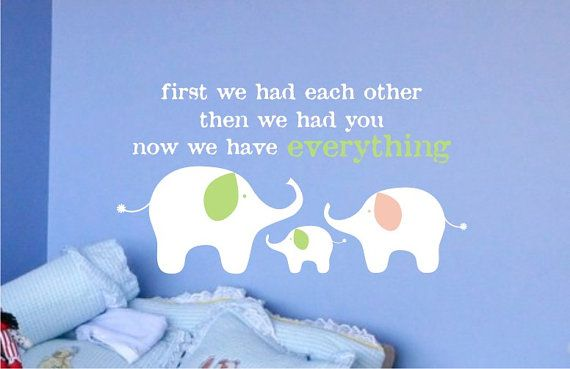 love this for the boys room, need two little elephants!!: Elephants, Family Vinyl, Quote, Vinyl Wall, Families, Vinyl Decals