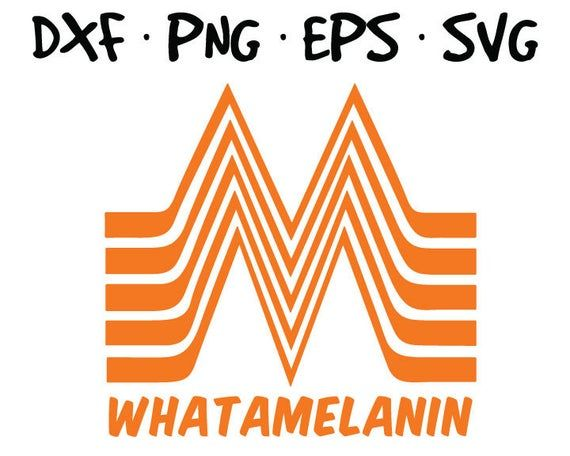 Whataburger Melanin Inspired Logo Vector Svg Files In Svg Png Eps And Dxf Format High Quality In Vector Logo Vector Svg Melanin