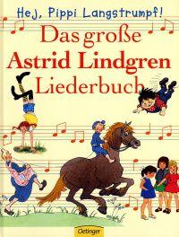 Das große Astrid Lindgren Liederbuch (Buch) - portofrei bei Ecobookstore, der grüne Online-Buchhandel