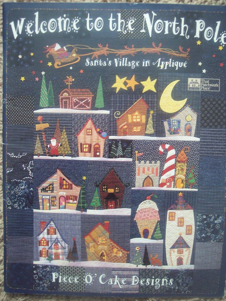 Welcome to the North Pole Santa's Village in Applique Xmas Quilt ...