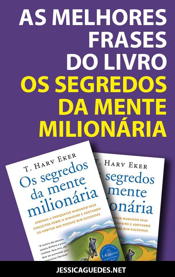Livro Os Segredos Da Mente Milionaria Com Imagens Mente