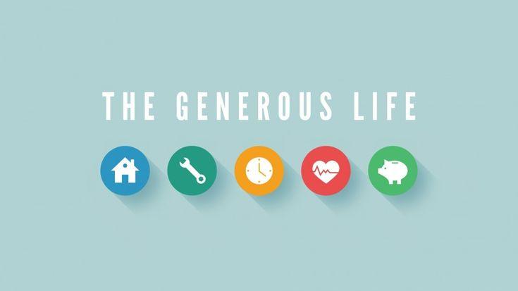 The Generous Life Sermon Series Idea