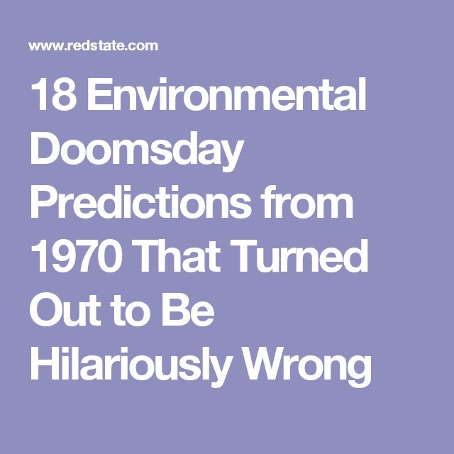 18 Environmental Doomsday Predictions from 1970 That Turned Out to Be Hilariously Wrong