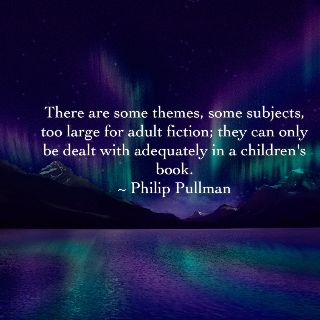 Philip Pullman is very interesting.  I never thought His Dark Materials was for children.