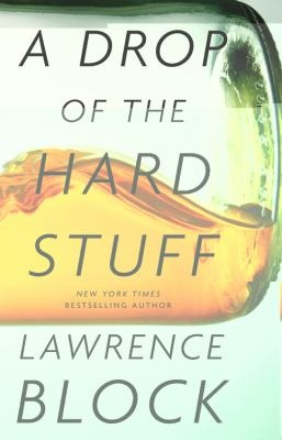 Image result for a drop of the hard stuff lawrence block