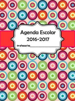 NUEVA AGENDA ESCOLAR Curso 2016-2017. Ahora con efemérides y planificadores…