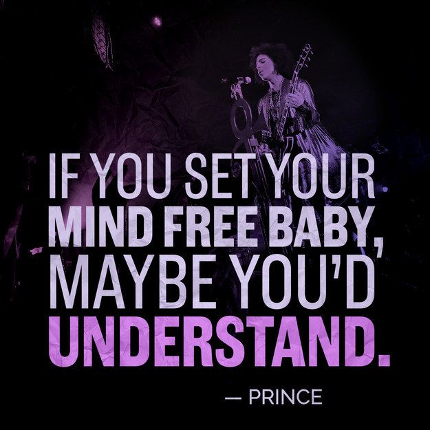 On opening your mind: | 11 Prince Quotes That'll Make You Love Him Even More