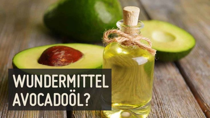 Wundermittel Avocadoöl