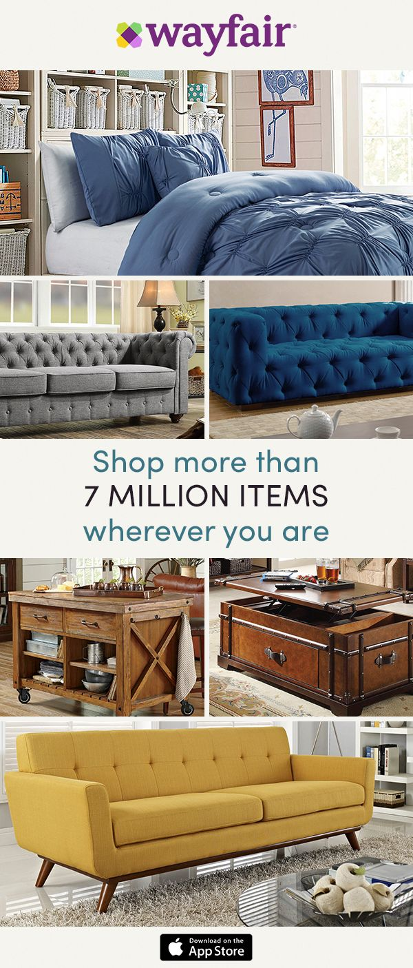 Download the Wayfair App! Get updates on daily sales and
