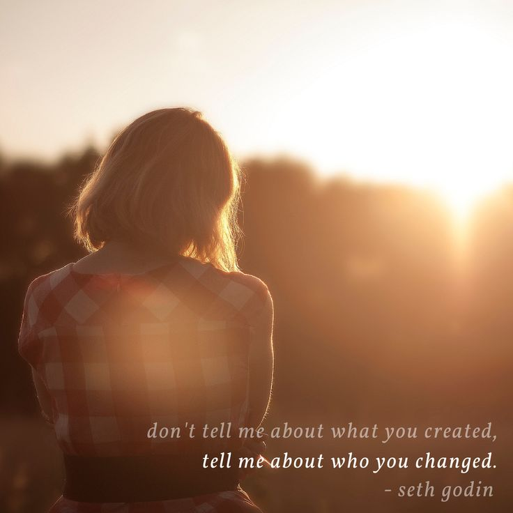 don't tell me about what you've created, tell me about who you changed. - seth godin via #pepperletters