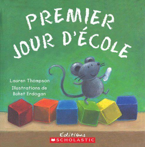 Premier Jour D'Ecole de Lauren Thompson http://www.amazon.fr/dp/0439941628/ref=cm_sw_r_pi_dp_gQI.tb0XE7E95