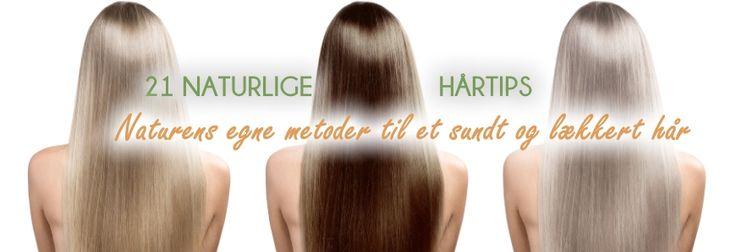 Naturlige tips til håret Hold manken blank og fin med 21 tips til Danmarks bedste hår. Helt naturligt.