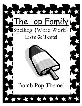 $0 Fern Smith's FREE The -op Family Spelling {Word Work} Lists & Tests Adorable Rocket POP Theme! This Spelling Unit has 15 pages. Some school districts call it Spelling, some call it Word Work! This packet has both ...