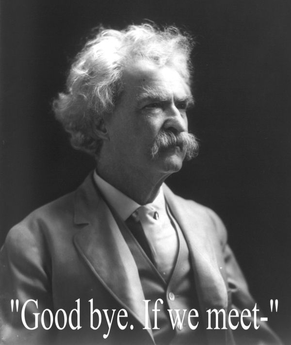 Dying words of Mark Twain