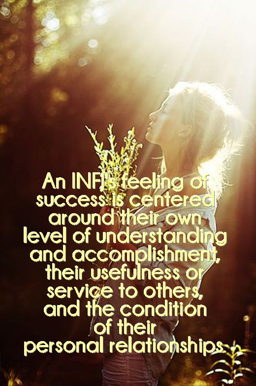 INFJ's feeling of success- I am definitely becoming re-obsessed with personalities...