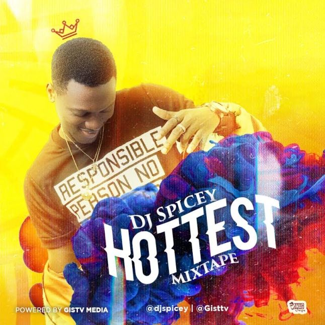 Mp3 Download: DJ Spicey - Hottest Mix