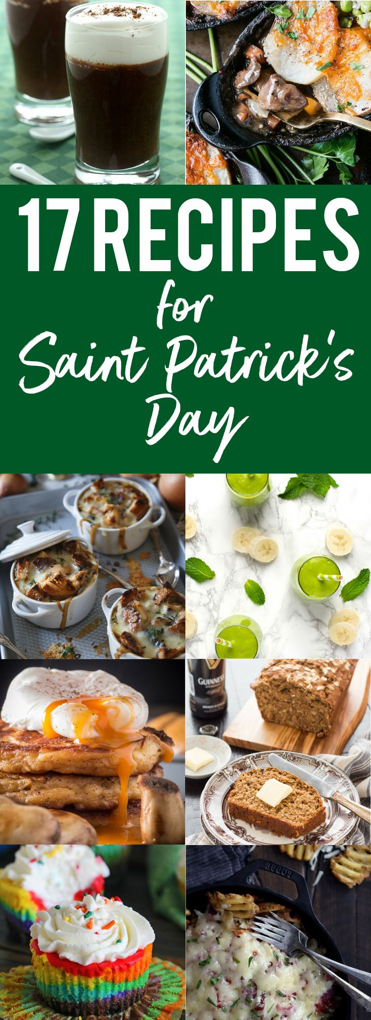 St. Patrick's Day is coming and it's time to get ready to celebrate! I've rounded up the best recipes to make for Saint Patrick's Day.