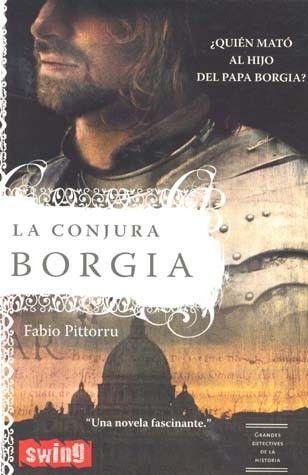 CONJURA BORGIA,LA   FABIO PITTORRU  MEJORESLIBROS
