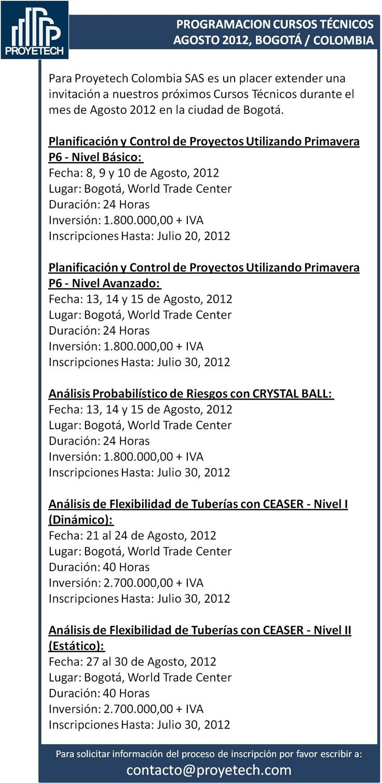#COLOMBIA Cursos Especializados #AGOSTO #Bogota. #Proyectos: #PRIMAVERA P6  #Tuberias.