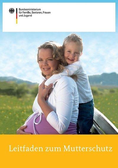 """Cover der Broschüre """"Leitfaden zum Mutterschutz"""""""