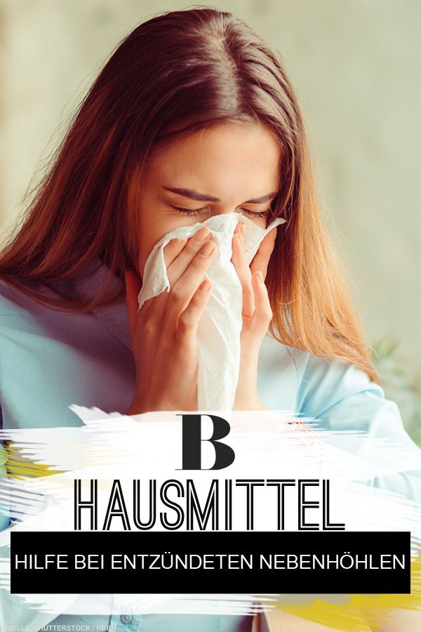 Nasennebenhöhlenentzündung Was Hilft