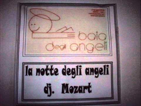 Dj Mozart - La Notte Degli Angeli (Baia Degli Angeli)