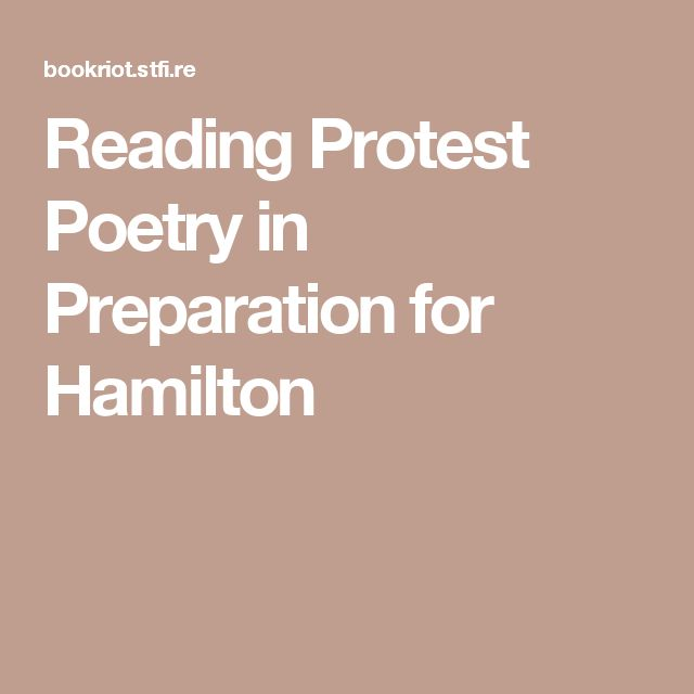 Reading Protest Poetry in Preparation for Hamilton