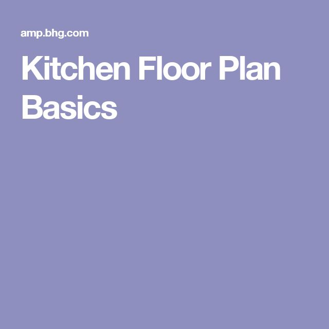 Kitchen Island Planning Basics: 78+ Ideas About Kitchen Floor Plans On Pinterest