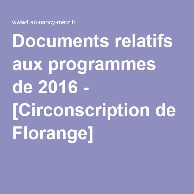 Documents relatifs aux programmes de 2016 - [Circonscription de Florange]