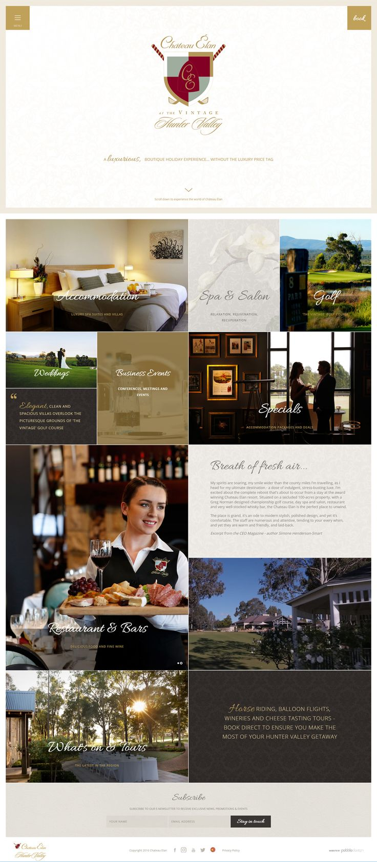 "Have a look at the brand new website we have recently sent live for Chateau Elan, Hunter Valley Australia.  ""Everything you desire is right here... boutique accommodation, an exquisite day spa, dining and bars and an 18 hole golf course""   See more - http://pebbledesign.com/our-work   Site - http://www.chateauelan.com.au/chateau-elan-homepage.html"