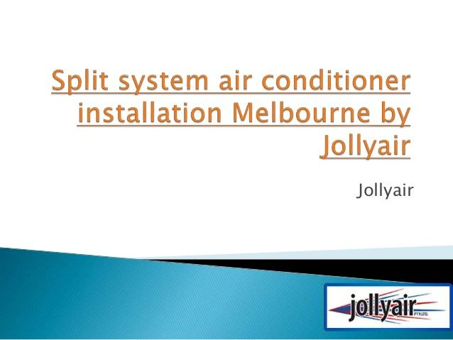 Split System Air Conditioner Melbourne,Split System Installation Melbourne , We are a family owned company specialising in the sale and installation of split system air conditioners in suburbs all over Melbourne since 2001.
