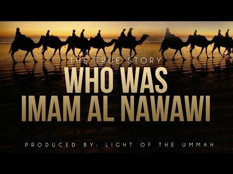 Who Was Imam Al Nawawi (R) - YouTube